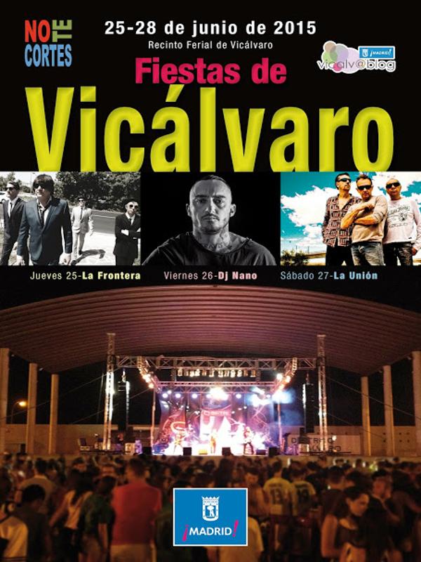 Fiestas de Vicálvaro 2015 | Recinto Ferial de Vicálvaro | Madrid | Del 25 al 28 de junio de 2015 | Cartel