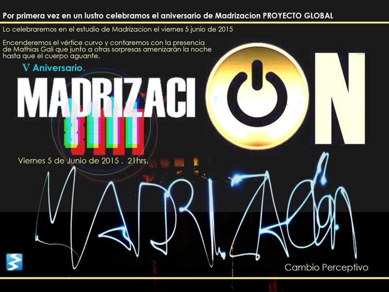 V aniversario Madrización Cambio Perceptivo | 5 de junio de 2015 | Cartel