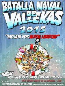 Batalla Naval de Vallekas 2015 | 'Mójate por Alfon Libertad' | Domingo 19 de julio de 2015 | Puente de Vallecas - Madrid | Cofradía Marinera de Vallekas | Cartel