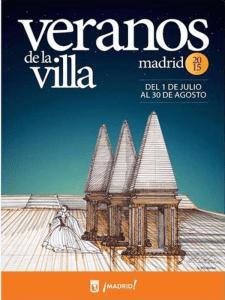 Veranos de la Villa 2015 | Madrid | Del 1 de julio al 30 de agosto de 2015 | Cartel