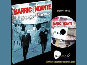 'BarrioAndante' | Libro+Disco | Ángel Petisme - Luis Farnox | Desacorde Ediciones | Vallekas - Madrid - 2015
