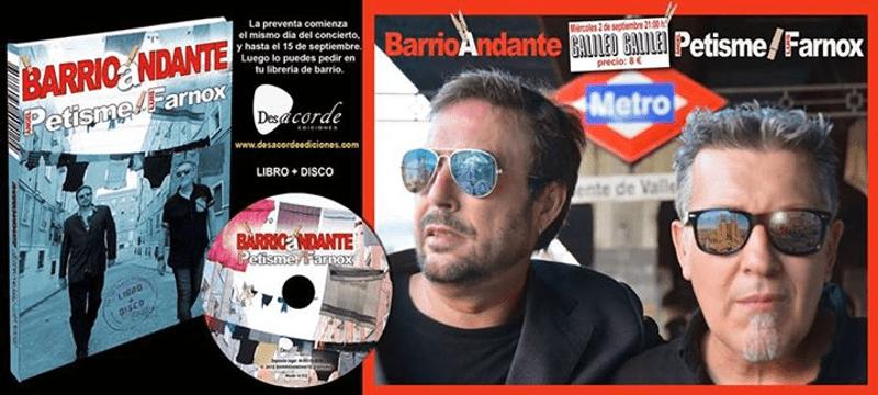 Concierto presentación 'Barrioandante' | Libro-disco de Ángel Petisme y Luis Farnox | Sala Galileo Galilei - Madrid | Miércoles 2 de septiembre de 2015 | Cartel Luis Farnox - Foto Fernando Bodalo