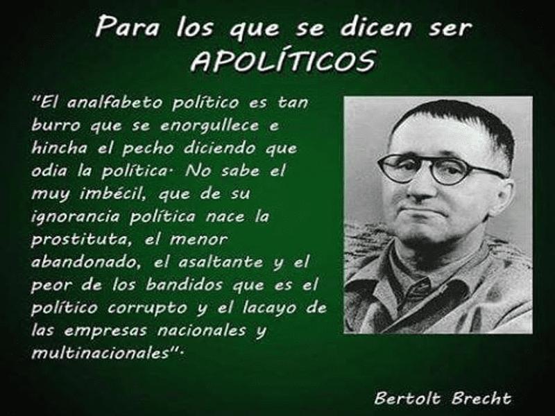 Para los que se dicen ser apolíticos | Bertolt Brecht (1898-1956)