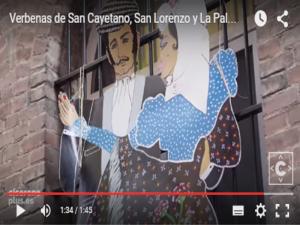 Verbenas de San Cayetano, San Lorenzo y La Paloma | Vídeo Cicerone Plus | Agosto 2015