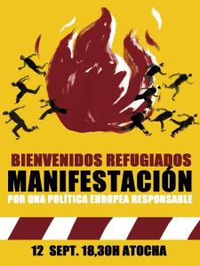 Bienvenidos refugiados | Manifestación 'Por una política europea responsable' | Sábado 12/09/2015 - 18:30 horas | Glorieta de Atocha - Plaza de la Provincia | Madrid | Cartel