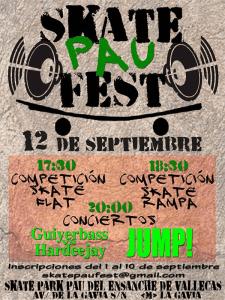 Skate PAU Fest | Fiestas de la Virgen de la Torre 2015 | Villa de Vallecas | Madrid | Sábado 12 de septiembre de 2015 | Cartel