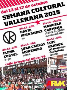 Semana Cultural Vallekana 2015 | Ateneo Republicano de Vallekas | Del 13 al 17 de octubre de 2015 | Cartel
