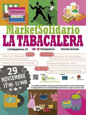 Market Solidario La Tabacalera 2015 | ADAL Otro mundo es posible | La Tabacalera de Lavapiés | Madrid | 29-11-2015 | Cartel