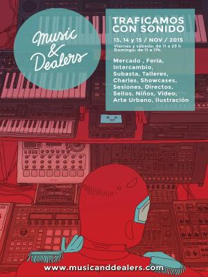 'Music And Dealers' Mercado de Sonido | Mercado de la Cebada | Barrio de La Latina | Madrid | 13, 14 y 15 de noviembre de 2015 | Cartel