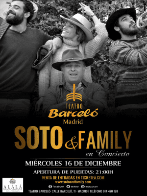 Soto & Family en concierto | Teatro Barceló | Madrid | 16/12/2015 | Cartel