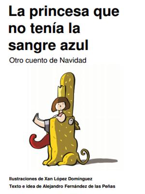 39º Salón del Libro Infantil y Juvenil de Madrid | Centro Cultural Conde Duque | Madrid | Del 14/12/2015 al 03/01/2016 | 'La princesa que no tenía sangre azul | Otro cuento de Navidad'
