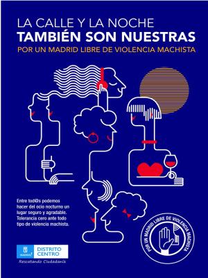 La calle y la noche también son nuestras | Por un Madrid libre de violencia machista | Distrito Centro | Rescatando Ciudadanía | Ayuntamiento de Madrid | Diciembre 2015 | Cartel