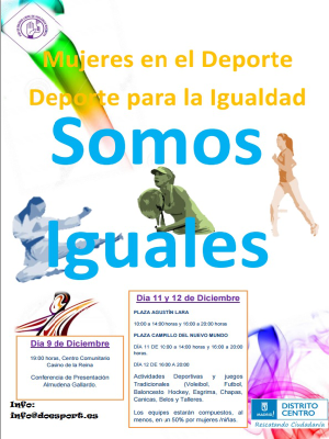 Mujeres en el deporte | Deporte por la Igualdad | Somos Iguales | Distrito Centro | Rescatando Ciudadanía | Ayuntamiento de Madrid | Diciembre 2015 | Cartel