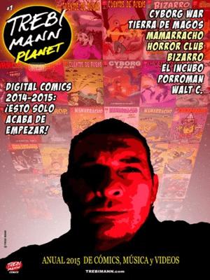 Trebi Mann Planet #1 | Anual 2015 de cómics, música y vídeos de Trebi Mann