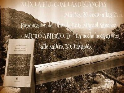 49ª 'La piel cose las distancias' | 'Bolo' García | Presentación 'Pasiones, miserias y otras nostalgías' de Luis Miguel Sánchez | 26/01/2016 | La Noche Boca Arriba | Lavapiés - Madrid | Cartel