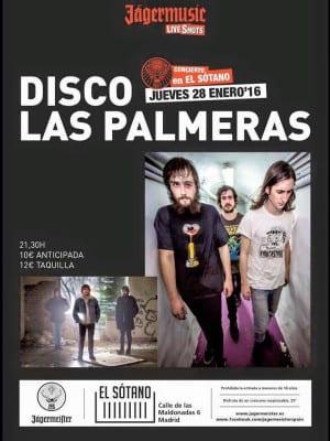 Disco Las Palmeras! | Concierto en El Sotano | Lavapiés-El-Rastro-La-Latina | Madrid | 28/01/2016 | Cartel