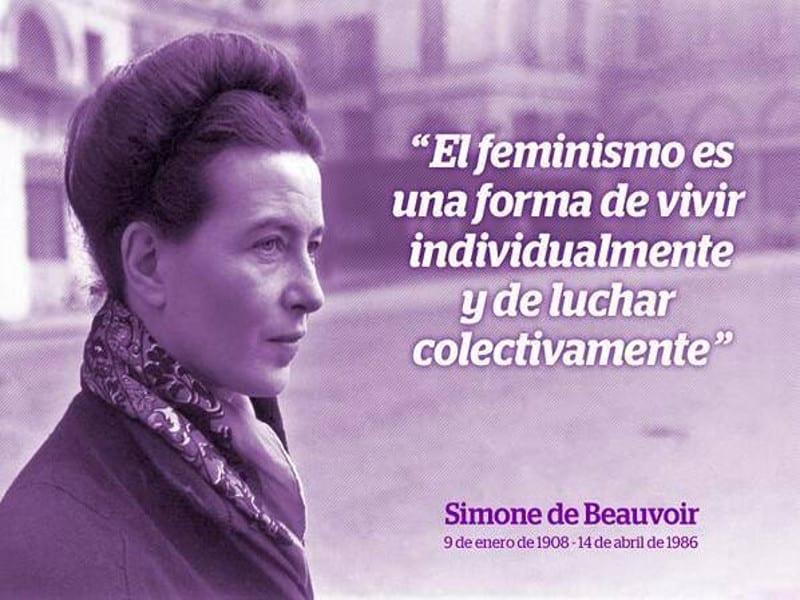 El feminismo es una forma de vivir individualmente y de luchar colectivamente | Simone de Beauvoir | 09/01/1908 - 14/04/1986