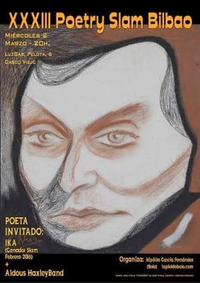 33 Poetry Slam Bilbao | 02/03/2016 | LuzGas, Pelota 6, Casco Viejo, Bilbao | Cartel José Manuel Ezkerra