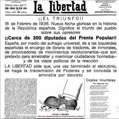 ¡¡EL TRIUNFO!! ¡¡Cerca de 300 diputados del Frente Popular!! | La Libertad | 16/02/1936 | Primera plana