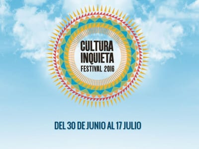 Festival Cultura Inquieta 2016 | Getafe - Madrid | Del 30/06 al 17/07 de 2016