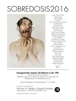 Sobredosis 2016 | Despliegue | Lavapiés - Madrid | 23/02-06/03/2016 | Cartel Ausín Sáinz/Sobredosis