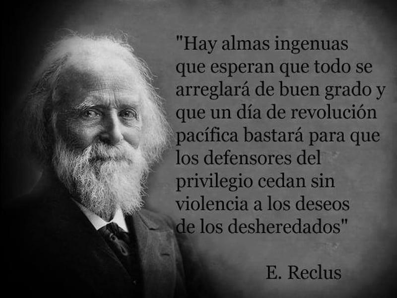 'Hay almas ingenuas que esperan... | Eliseo Reclus