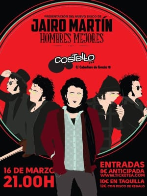 'Hombres mejores' | Jairo Martín | Presentación Costello Club | Madrid | 16/03/2016
