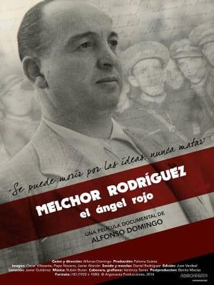 DocumentaMadrid 2016 | Melchor Rodríguez. el ángel rojo | Alfonso Domingo | España 2015 | Cartel