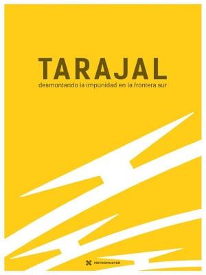 DocumentaMadrid 2016 | Tarajal: desmontando la impunidad en la frontera sur | Xavier Artigas, Xapo Ortega y Marc Serra | España 2016 | Cartel