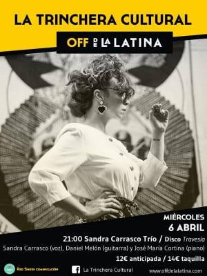 La Trinchera Cultural | Miércoles Musicales | Off de La Latina | Madrid | Sandra Carrasco Trío | 06/04/2016
