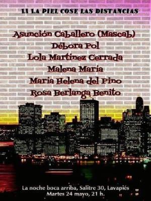 51º La piel cose las distancias | La Noche Bocarriba | 'Bolo' García | Lavapiés - Madrid | 24/05/2016 | Cartel Debora Pol