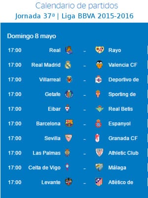 Calendario de partidos | Jornada 37ª | Liga BBVA | Temporada 2015-2016 | 8 de mayo de 2016