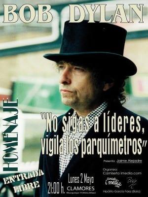 Homenaje a Bob Dylan Madrid | 'No sigas a líderes, vigila los parquímetros' | 2 de mayo de 2016 | Sala Clamores | Camiseta imedia - 'Bolo' García