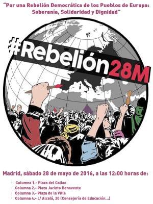 #Rebelión28M | Día Europeo de Acción | Por una Rebelión Democrática de los Pueblos de Europa: Soberanía, Dignidad y Solidaridad | 28/05/2016 | Cartel