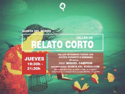 Taller Intensivo de Relato Corto por Miguel Campion en Quinta del Sordo | La Latina - Madrid | Cartel
