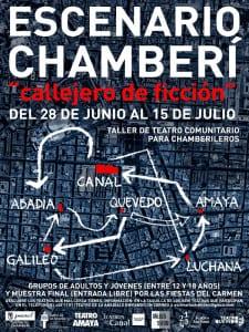 Escenario Chamberí 'Callejero de ficción' | Taller de Teatro Comunitario para chamberileros | 28/06 - 15/07/2016 | Chamberí - Madrid | Cartel