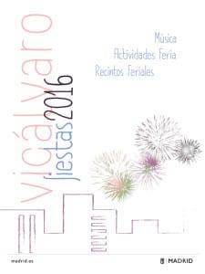 Fiestas Vicálvaro 2016 | Del 17 de junio al 15 de agosto de 2016 | Distrito de Vicálvaro | Madrid | Cartel