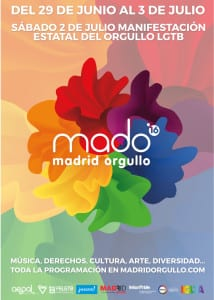 MADO 16 | Madrid Orgullo 2016 | Chueca - Madrid | 29/06-03/07/2016 | Cartel