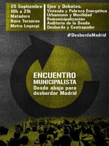 'Desde abajo para desbordar Madrid' | Encuentro Municipalista Desborda Madrid | Matadero Madrid | 25/09/2016 | Cartel