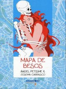 'Mapa de besos' | Ángel Petisme y Josema Carrasco | Amargord Ediciones | Madrid 2016 | Portada