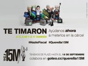Querella 15M #HazteFiscal contra directivos de Caja Madrid | Tribunal Ciudadano de Justicia 15M | Campaña de crowdfunding en Goteo | Del 01 al 19/09/2016