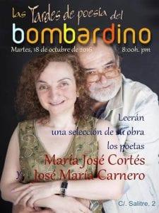 Las Tardes de Poesía del Bombardino | Recital Poético | María José Cortés y José María Carnero | Calle del Salitre 2 | Lavapiés - Madrid | 18/10/2016