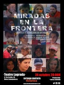 'Miradas en la frontera: un viaje al corazón de Idomeni' | Proyección y mesa redonda | Teatro Lagrada | Arganzuela - Madrid | 24/10/2016 | Cartel