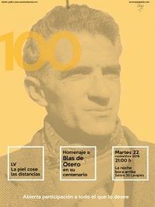55ª La piel cose las distancias | Homenaje a Blas de Otero en su centenario | La noche boca arriba | Lavapiés - Madrid | 22/11/2016 | Cartel José Naveiras García