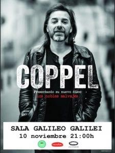 Coppel | 'Los nobles salvajes' | Concierto presentación | Sala Galileo Galilei | Chamberí - Madrid | 10/11/2016 | Cartel