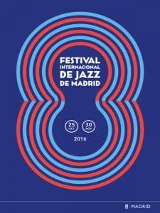 JazzMadrid16 | Festival Internacional de Jazz de Madrid | 25/10 al 30/11/2016 | Cartel