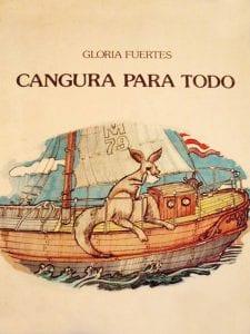 'Cangura para todos' | Gloria Fuertes | 1968 | Diploma de Honor Premio Internacional de Literatura Infantil Hans Christian Andersen 1975