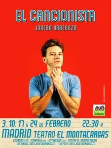 'El Cancionista' | Joxean Orbegozo | Teatro El Montacargas | Madrid | 3, 10, 17 y 24/02/2017 | Cartel Edu Sanz