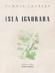 'Isla ignorada' | Gloria Fuertes | Editorial Musa Nueva | Madrid 1950 | Portada