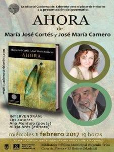 Presentación 'Ahora' | María José Cortés y José Mariá Carnero | Editorial Cuadernos del Laberinto | Biblioteca Pública Eugenio Trías | Madrid | 01/02/2017